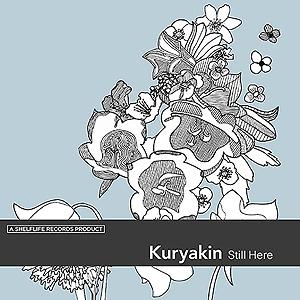 Kuryakin - Still Here
